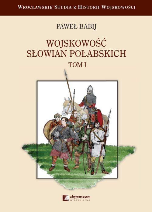 Wojskowosc Slowian Polabskich-okladka-1